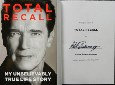 Total Recall: My Unbelievably True Life Story Signed By Arnold Schwarzenegger, Special Publishers Binding - First Edition, Hardback + Bonus front-1001170