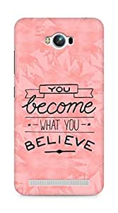 AMEZ you become what you believe Back Cover For Asus Zenfone Max ZC550KL