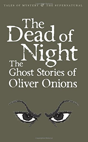 The Dead of Night (Tales of Mystery & the Supernatural)