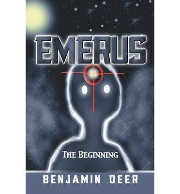 -emerus-the-beginning-by-deer-benjamin-author-sep-09-2013-paperback-