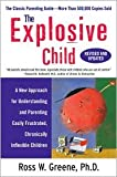 img - for The Explosive Child Publisher: Harper Paperbacks; Rev Upd edition book / textbook / text book