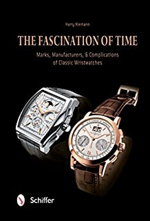 Book Cover: The Fascination of Time: Marks, Manufacturers, & Complications of Classic Wristwatches