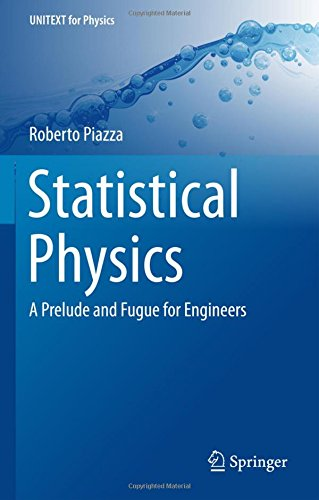statistical-physics-a-prelude-and-fugue-for-engineers-unitext-for-physics