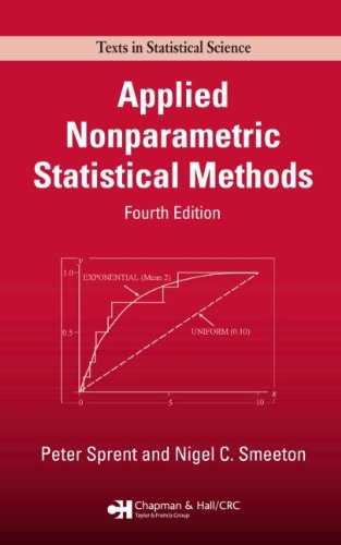 Applied Nonparametric Statistical Methods, Fourth Edition (Chapman & Hall/CRC Texts in Statistical Science)