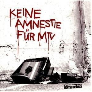 Böhse Onkelz - Keine Amnestie - Zortam Music