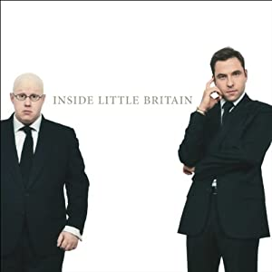 Inside Little Britain | [Matt Lucas, David Walliams, Boyd Hilton]