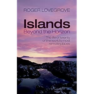 Islands Beyond the Horizon by Roger Lovegrove.