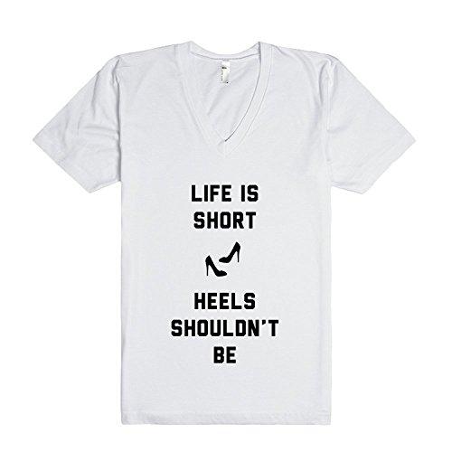 Life Is Short Heels Shouldn't Be | V-Neck T-Shirt XXLarge