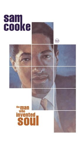 Sam Cooke - Man Who Invented Soul - Zortam Music