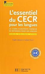 L'essentiel du CECR pour les langues : Le cadre européen commun de référence pour les langues