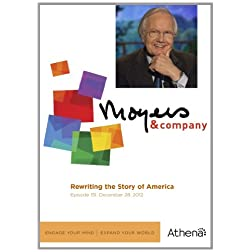 Moyers & Company: Rewriting the Story of America