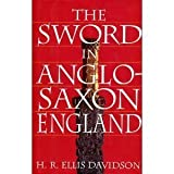 img - for The Sword in Anglo-Saxon England: Its Archaeology and Literature book / textbook / text book