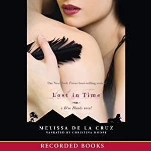 Lost in Time: Blue Bloods, Book 6 | [Melissa de la Cruz]