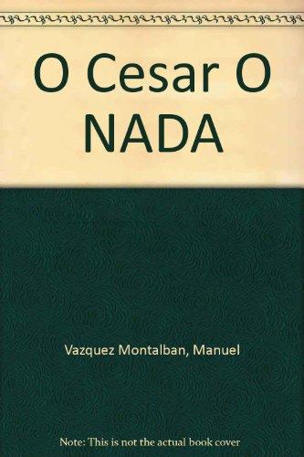 O César O Nada