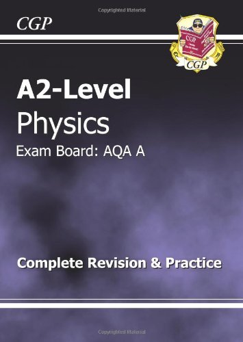 A2-Level Physics Aqa A Complete Revision & Practice
