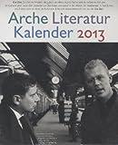 Arche Literatur Kalender 2013: Thema: Zeit
