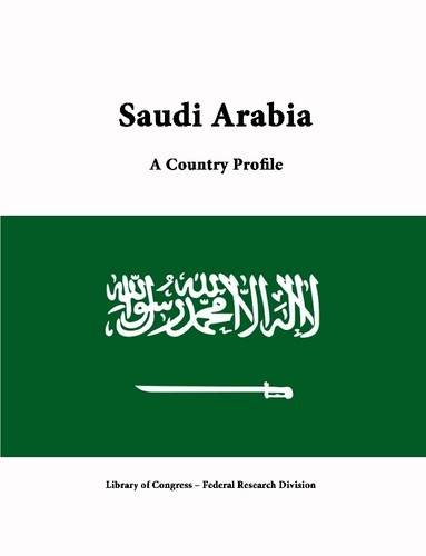 Saudi Arabia: A Country Profile
