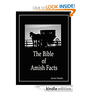 The Bible Of Amish Facts - Kindle edition by Rachel Paladin. Religion