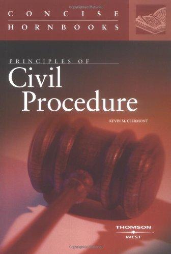 Principles of Civil Procedure: Concise Handbook (Concise Hornbook)