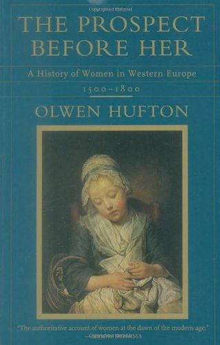 The Prospect Before Her: A History Of Women In Western Europe, 1500-1800 front-1015692
