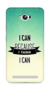 Amez I Can because I Think Back Cover For Asus Zenfone Max ZC550KL