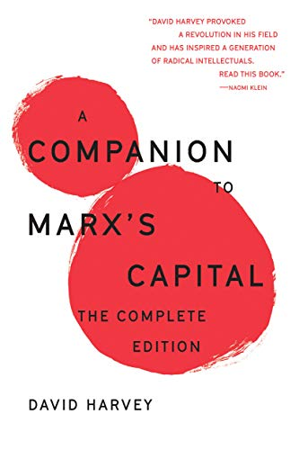A Companion To Marxs Capital The Complete Edition [Harvey, David] (Tapa Blanda)