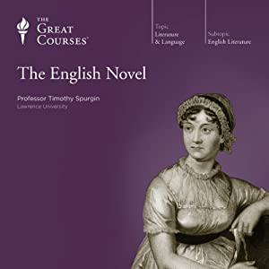 The English Novel | [The Great Courses]