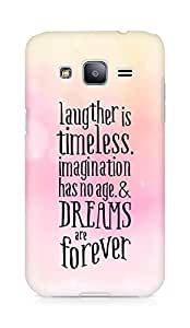 AMEZ laughter is timeless imagination has no age and dreams are forever Back Cover For Samsung Galaxy J2