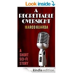 A Regrettable Oversight (Sci-Fi Stories Book 2)