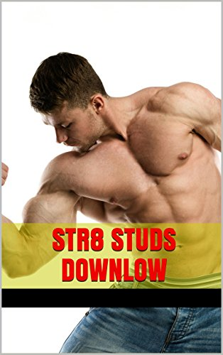 Str8 Studs Downlow, Vol. 17: Sailors and Seamen, Christians and Missionaries, Prisoners and Thugs, Salesmen and White-Collar Workers (The Complete Straight Guy Clubhouse) (English Edition)