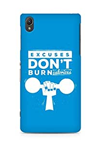 Amez Excuses don't burn Calories Back Cover For Sony Xperia Z2
