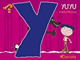 Yuyu / A Little Scared (Que Sientes Series) (Spanish Edition)