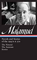 Bernard Malamud: Novels & Stories of the 1940s & 50s