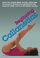 Beginning Callanetics [Official DVD]