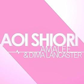 Amazon.com: Aoi Shiori (Anohana): Dima Lancaster: MP3