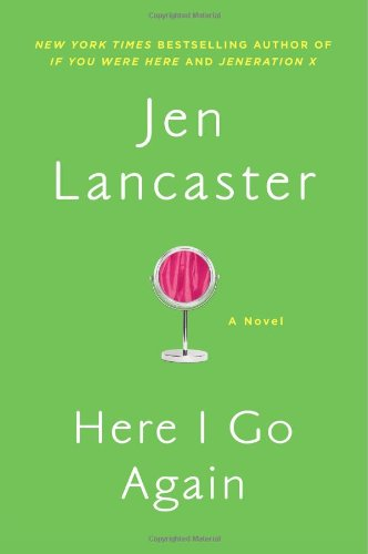 Image of Here I Go Again: A Novel