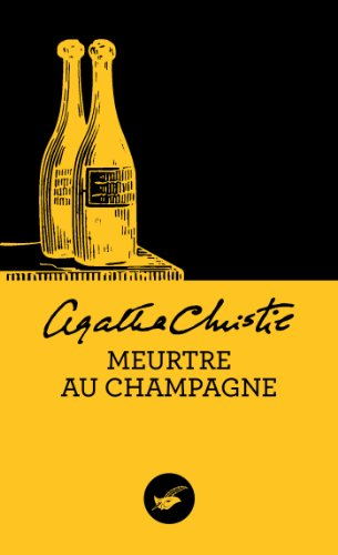 T l charger meurtre au champagne pdf de agatha christie beatkingholy - Carte in tavola agatha christie pdf ...
