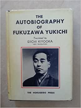 Autobiography of Fukuzawa Yukichi, The: Eiichi (translator