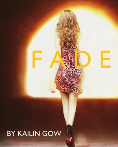 A Free Excerpt From Our Kindle Nation Thriller of the Week, FADE by Kailin Gow &#8230;