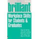 Brilliant Workplace Skills for Students & Graduatesby Bill Kirton