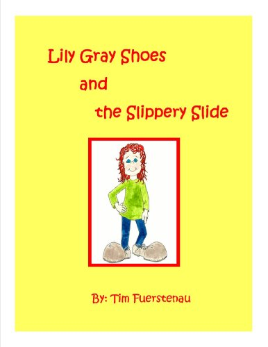Lily Gray Shoes and the Slippery Slide