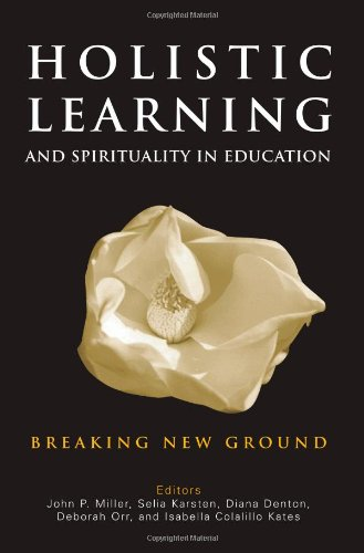 Holistic Learning And Spirituality In Education: Breaking New Ground front-388787