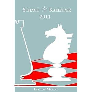 eBook Cover für  Schachkalender 2011 Taschenkalender f uuml r Schachspieler 28 Jahrgang