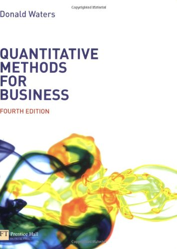 Quantitative Methods for Business (4th Edition)