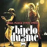 Bijelo Dugme: Singl ploce 1976 - 1980