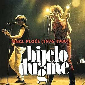 Bijelo Dugme - Singl Ploce (74 - 75) - Zortam Music