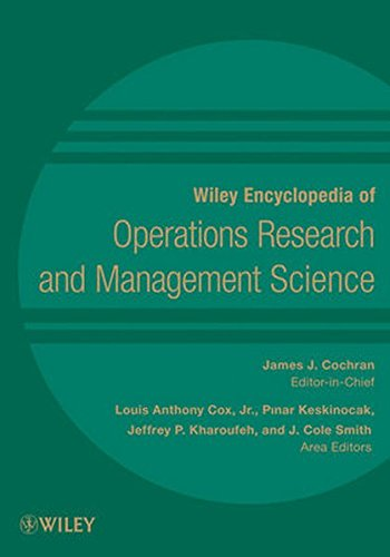 Wiley Encyclopedia of Operations Research and Management Science, 8 Volume Set