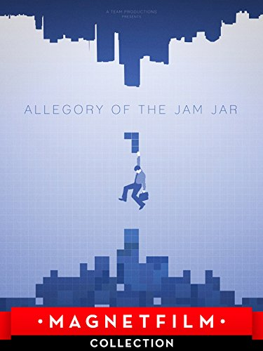 Allegory of the Jam Jar
