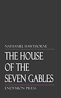 The House Of The Seven Gables by Nathaniel Hawthorne ebook deal