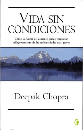 VIDA SIN CONDICIONES (Spanish Edition)
